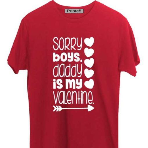 Red-Family-T-Shirt-Sorry-Boys-Daddy-is-my-valentine