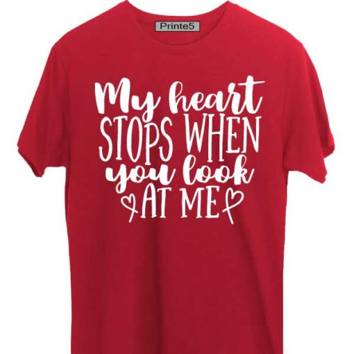 Red-Valentine-Day-Couple-T-Shirt-My-Heart-Stops-when-you-look-at-me
