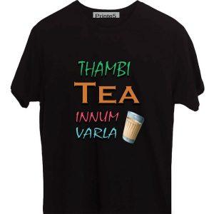 Printe5 Thambi Tea Innum Varla Vadivel Quote Black T Shirt