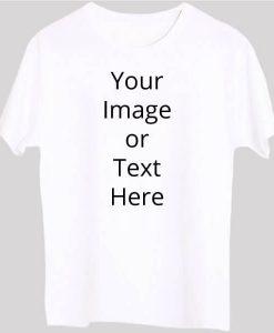 White Custom T-Shirt Round Neck