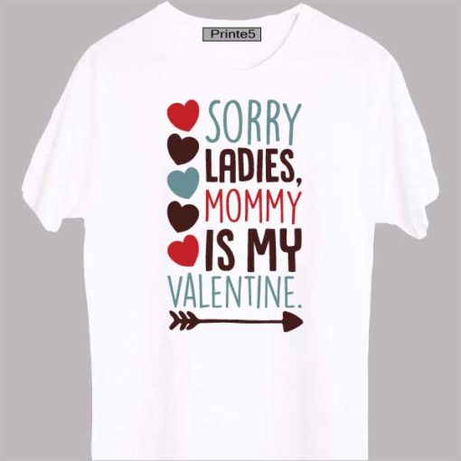 White-Family-T-Shirt-Sorry-Ladies-Mom-is-my-valentine