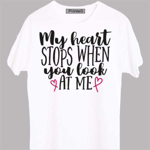 White-Valentine-Day-Couple-T-Shirt-My-Heart-Stops-when-you-look-at-me