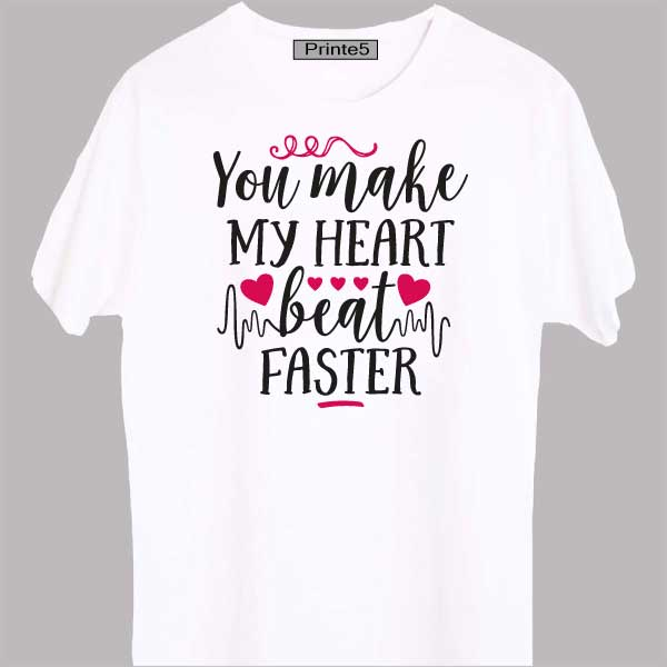 4f0a46b01e ... my heart beat faster. Sale! 🔍. White-Valentine-Day-Couple-T-Shirt-You- Make-