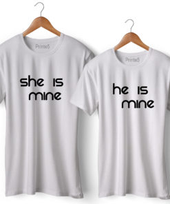 She is Mine He is Mine Printed Couple T-Shirt