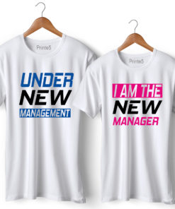 Under New Management I am the New Manager Printed Couple T-Shirt