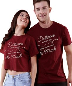 Distance means so much couple t shirts